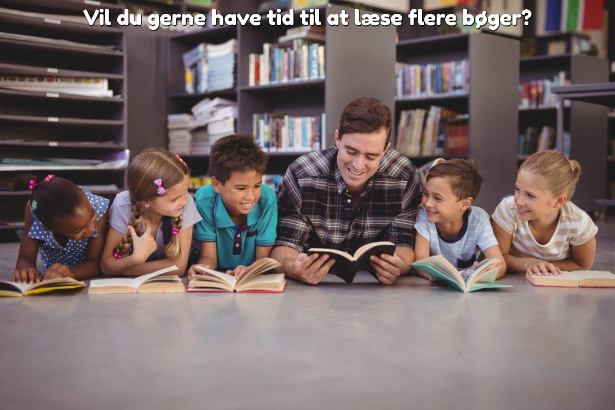 Vil du gerne have tid til at læse flere bøger?